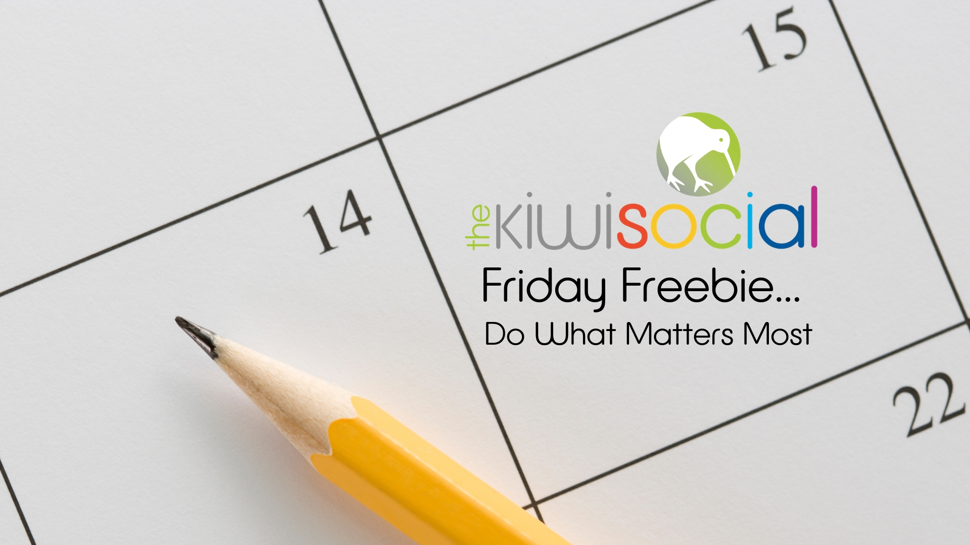 Do What Matters Most – A Kiwi Social Downloadable